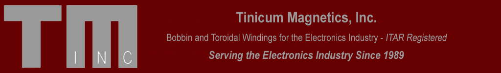 Tinicum Magnetics - Serving the Electronics Industry since 1989